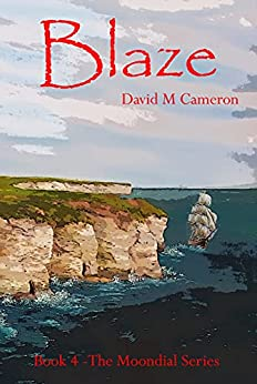 [David M Cameron]のBlaze (The Moondial Book 4) (English Edition)