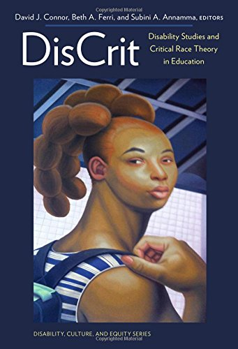 Compare Textbook Prices for DisCrit―Disability Studies and Critical Race Theory in Education Disability, Culture, and Equity Series Reprint Edition ISBN 9780807756676 by Connor, David J.,Ferri, Beth A.,Annamma, Subini A.,Artiles, Alfredo J.,Kozleski, Elizabeth B.