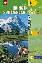 Hiking in Switzerland: Via Alpina: National Route 1