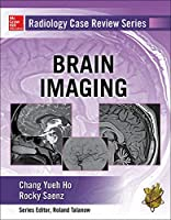 Brain Imaging (Radiology Case Review)