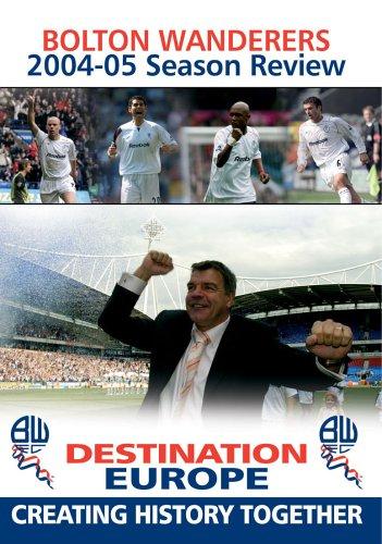 Bolton Wanderers Fc: Season Review 2004/2005 [DVD]