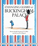 Winnie-the-Pooh: Changing Guard at Buckingham Palace