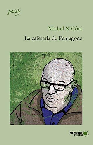 La cafétéria du Pentagone (French Edition)