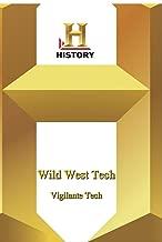 History -   Wild West Tech : Vigilante Tech