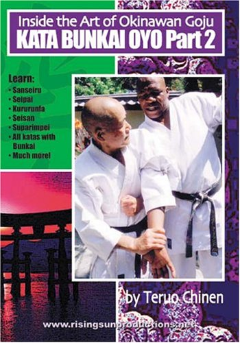 Inside the Art of Okinawan Goju Ryu Karate Kata Bunkai Oyo Part 2