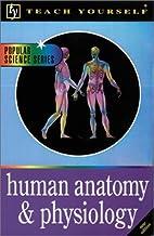 Teach Yourself Human Anatomy and Physiology