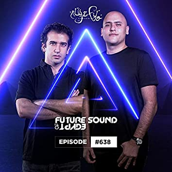 FSOE 638 - Future Sound Of Egypt Episode 638