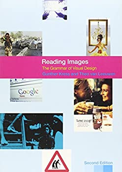 Reading Images  The Grammar of Visual Design