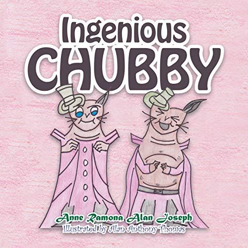Ingenious Chubby