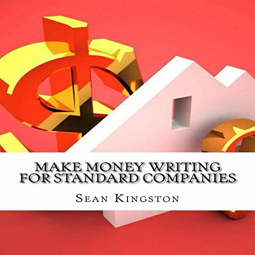 Make Money Writing for Standard Companies audiobook cover art