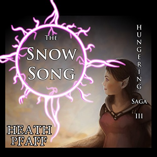 The Snow Song: Hungering Saga 3 audiobook cover art