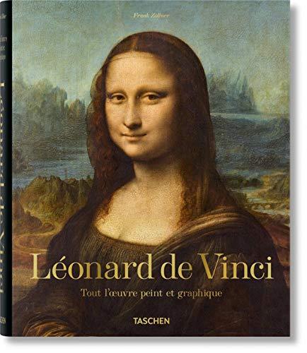 Léonard de Vinci. Tout l'oeuvre peint et graphique: LÉONARD. TOUT L'OEUVRE PEINT ET GRAPHIQUE