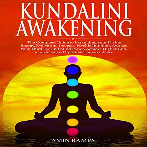 Kundalini Awakening: The Complete Guide to Expanding Your Divine Energy Titelbild