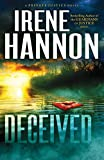 Deceived: A Novel (Private Justice) (Volume 3) - Irene Hannon