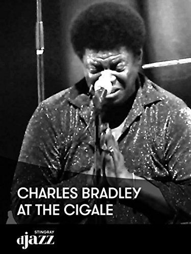Charles Bradley at the Cigale