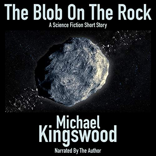 The Blob on the Rock audiobook cover art
