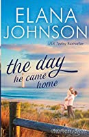 The Day He Came Home: Sweet Contemporary Romance (Hawthorne Harbor Second Chance Romance)