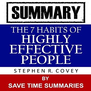 The 7 Habits of Highly Effective People: By Stephen Covey -- Summary cover art