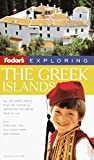 Fodor's Exploring the Greek Islands, 2nd Edition (Exploring Guides)
