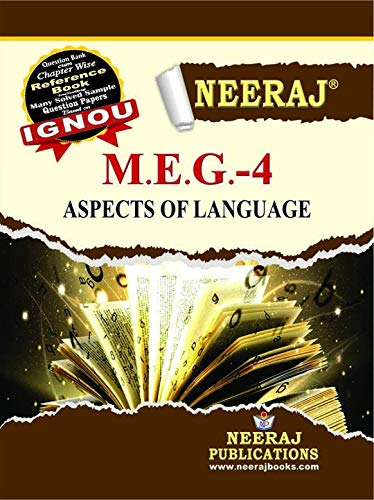 Neeraj Publication IGNOU MEG-4 - Aspects of Language (English Medium) [Paperback] Publication IGNOU Help Book with Solved Previous Years Question Papers and Important Exam Notes neerajignoubooks.com