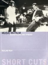 Music in Film: Soundtracks and Synergy (Short Cuts)