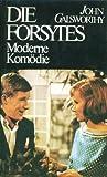 Moderne Komödie - John Galsworthy