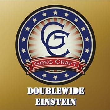 Doublewide Einstein