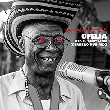 Ofelia (Cerrero Dub Mix)
