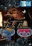 BLUE PACIFIC STORIES Fish Bone[DVD]