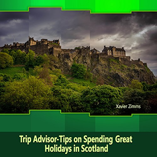 TripAdvisor - Tips on Spending Great Holidays in Scotland audiobook cover art