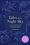 Tales of the Night Sky: Revealing the Mythologies and Folklore Behind the Constellations - Includes a Beautifully Illustrated Constellation Poster