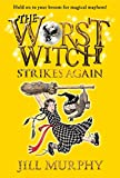 The Worst Witch Strikes Again: 02...