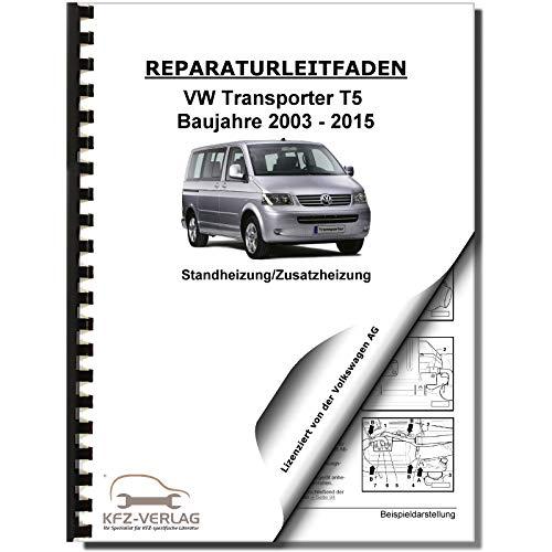 VW Transporter T5 2003-2015 Standheizung Zusatzheizung Reparaturanleitung