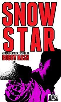 Snow Star (English Edition) van [Bobby Nash, Dennis Calero, Jeffrey Hayes, Stuart Gauffi]