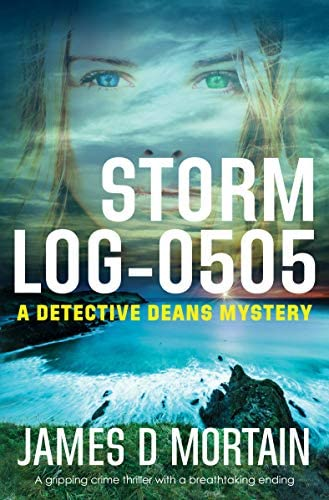 Storm Log 0505 A gripping crime thriller with a breathtaking twist The Detective Deans Mystery product image