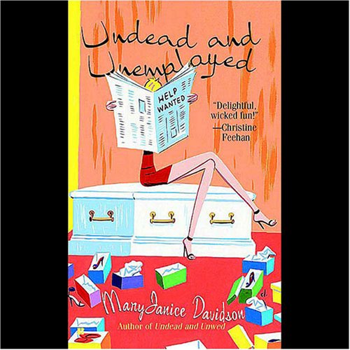 Undead and Unemployed: Queen Betsy, Book 2