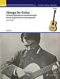 Tarrega for Guitar - 40 Easy Original Works and Arrangements