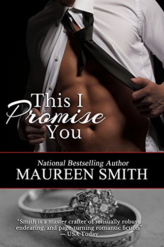 This I Promise You (The Wolf Pack Book 8) by [Maureen Smith]