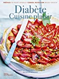 Diabète Cuisine plaisir. 75...