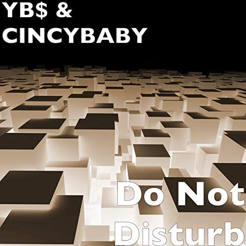 Yb$ & CINCYBABY