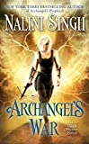 Archangel's War: A Guild Hunter Novel: 12