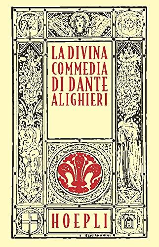 La Divina Commedia. Ristampa anastatica