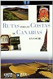 RUTAS POR LAS COSTAS DE CANARIAS EN COCHE
