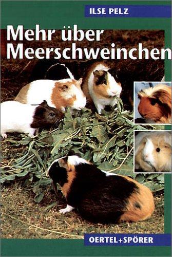 Mehr über Meerschweinchen. Rassen, Haltung, Vererbung