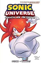 Sonic Universe 3: Knuckles Returns by Sonic Scribes 1st (first) Edition (8/28/2012)