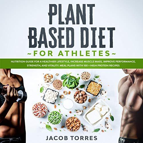 Plant-Based Diet for Athletes cover art