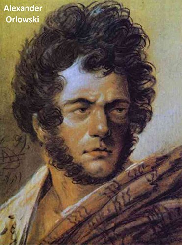 37 Color Paintings of Alexander Orlowski - Polish Genre Painter (March 9, 1777 - March 13, 1832) (English Edition)