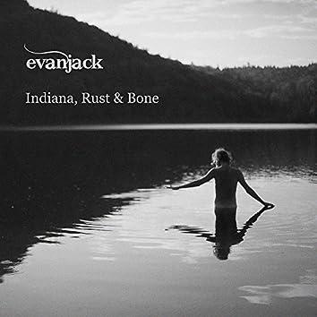 Indiana, Rust & Bone (Hamburg Edit)