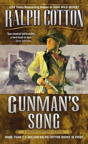 Gunman's Song (A Gunman's Reputation Novel) by [Ralph Cotton]