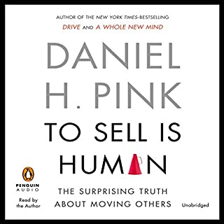 To Sell Is Human     The Surprising Truth about Moving Others              Auteur(s):                                                                                                                                 Daniel H. Pink                               Narrateur(s):                                                                                                                                 Daniel H. Pink                      Durée: 6 h et 6 min     71 évaluations     Au global 4,6